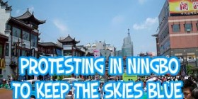 Protesting in Ningbo to keep the skies blue